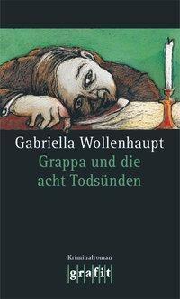 Grappa und die acht Todsünden, Gabriella Wollenhaupt