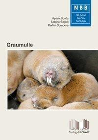 Graumulle, Hynek Burda, Sabine Begall, Radim Sumbera