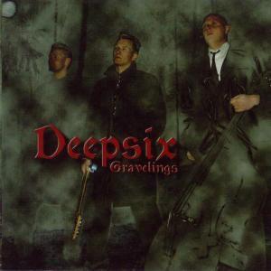 Gravellings, Deepsix