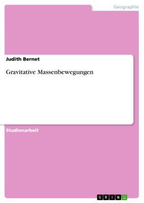 Gravitative Massenbewegungen, Judith Bernet