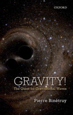 Gravity!, Pierre Binétruy