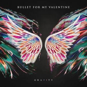 Gravity (Limited Deluxe Edition Digipack), Bullet For My Valentine