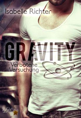 Gravity: Verbotene Versuchung, Isabelle Richter