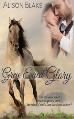 Gray Eyed Glory, Alison Blake