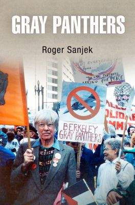 Gray Panthers, Roger Sanjek