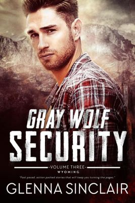 Gray Wolf Security: Gray Wolf Security (Wyoming), Glenna Sinclair
