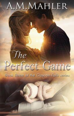 Grayson Falls: The Perfect Game (Grayson Falls), A.M. Mahler