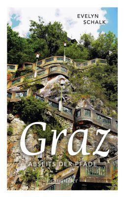 Graz abseits der Pfade, Evelyn Schalk