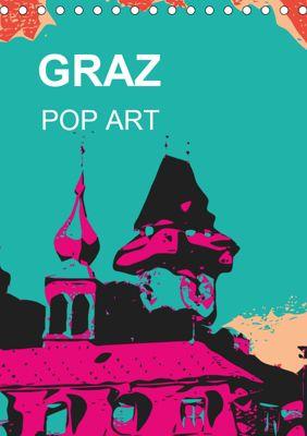 GRAZ POP ART (Tischkalender 2019 DIN A5 hoch), Reinhard Sock