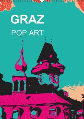 GRAZ POP ART (Wandkalender 2019 DIN A2 hoch), Reinhard Sock