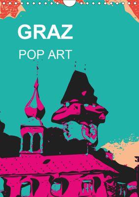 GRAZ POP ART (Wandkalender 2019 DIN A4 hoch), Reinhard Sock