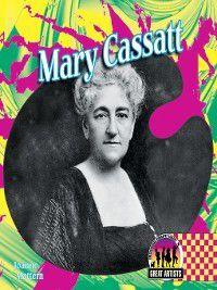 Great Artists Set 1: Mary Cassatt, Joanne Mattern