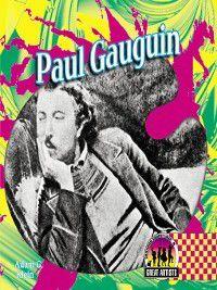 Great Artists Set 2: Paul Gauguin, Adam G. Klein