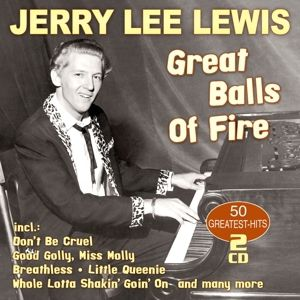 Great Balls Of Fire-50 Greatest H, Jerry Lee Lewis