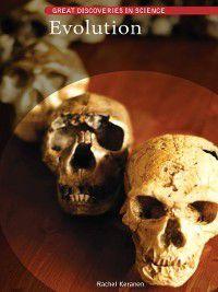 Great Discoveries in Science: Evolution, Rachel Keranen