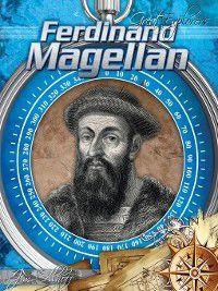 Great Explorers: Ferdinand Magellan, Jim Ollhoff