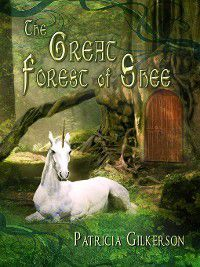 Great Forest of Shee, Patricia Gilkerson
