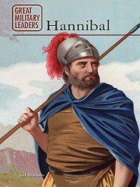 Great Military Leaders: Hannibal, Joel Newsome