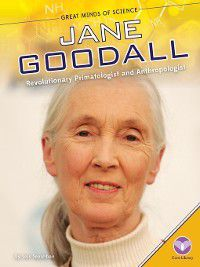 Great Minds of Science Set 2: Jane Goodall, Lois Sepahban