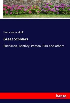 Great Scholars, Henry James Nicoll