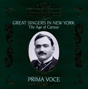 Great Singers In New York, Caruso, Amato, Alda, Melba, Bonci