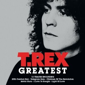 Greatest, T.Rex