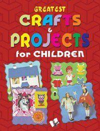 Greatest Crafts & Projects for Children, Vikas Khatri