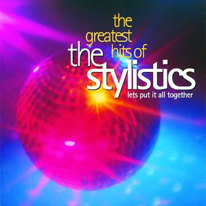 Greatest Hits, The Stylistics