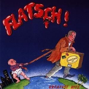 Greatest Hits, Flatsch