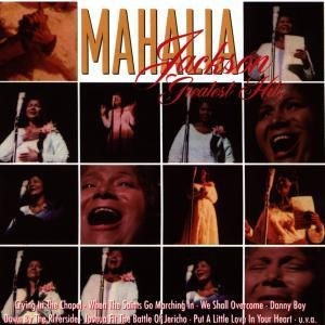 Greatest Hits, Mahalia Jackson