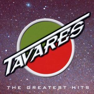 Greatest Hits, Tavares