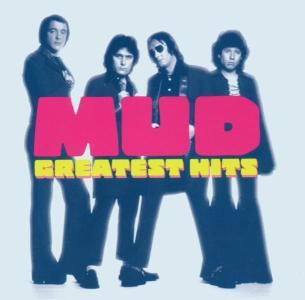 Greatest Hits, Mud