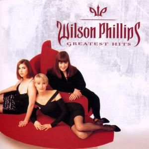Greatest Hits, Wilson Phillips