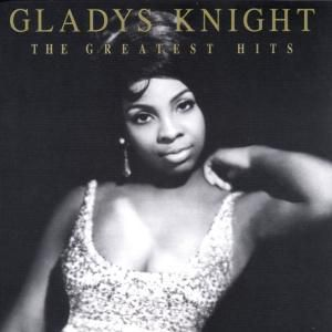Greatest Hits, Gladys & The Pips Knight
