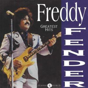 Greatest Hits, Freddy Fender