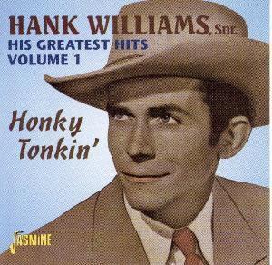 Greatest Hits Honky Tonkin, Hank Williams