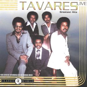 Greatest Hits Live, Tavares