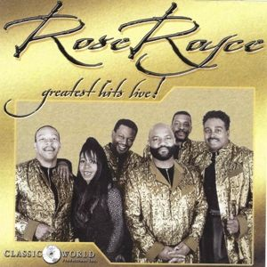 Greatest Hits Live, Rose Royce