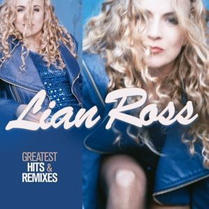 Greatest Hits & Remixes, Lian Ross