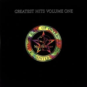 Greatest Hits Volume One: A Slight Case Of Overbom, The Sisters Of Mercy