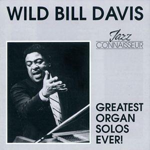 Greatest Organ Solos Ever!, Wild Bill Davis