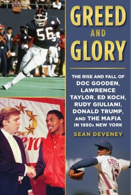 Greed and Glory, Sean Deveney