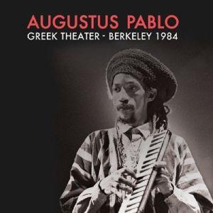 Greek Theater-Berkley 1984 (Vinyl), Augustus Pablo