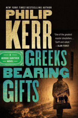 Greeks Bearing Gifts, Philip Kerr