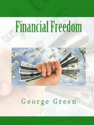 Green, G: Financial Freedom, George Green
