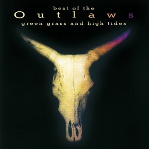Green Grass And High Tides, Outlaws