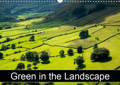 Green in the Landscape (Wall Calendar 2019 DIN A3 Landscape), Andrew Kearton