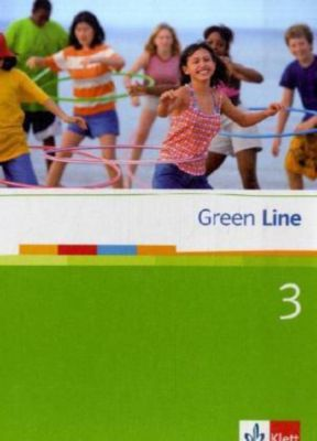 Green Line, Neue Ausgabe für Gymnasien: Bd.3 Schülerbuch