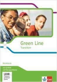 Green Line Transition, Ausgabe ab 2018: Workbook mit CD-ROM und Übungssoftware Klasse 10 (G8), Klasse 11 (G9)