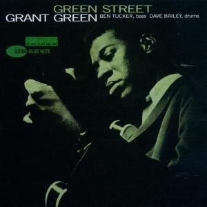 Green Street, Grant Green